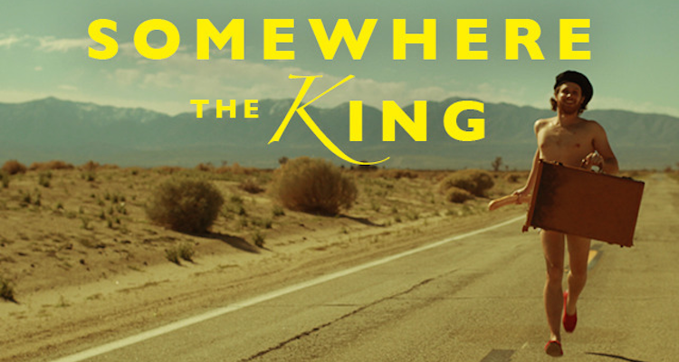 Somewhere The King